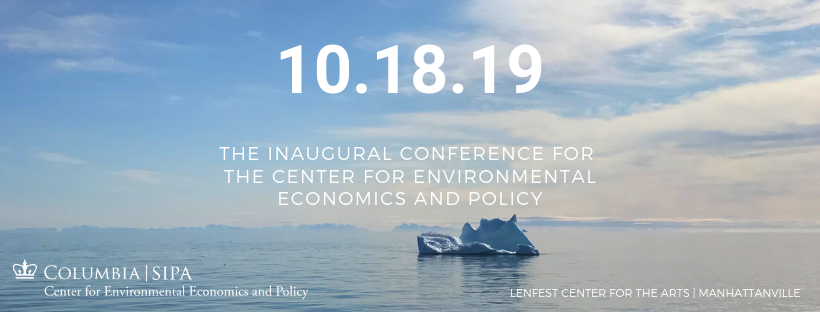 Inaugural Conference of the Center for Environmental Economics and Policy