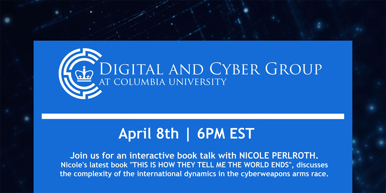 Cyber Warfare, the US and the World - Perspectives from leading NYT cybersecurity journalist, Nicole Perlroth Event Logo