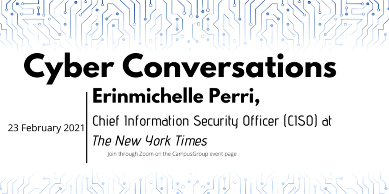 Cyber Conversations: Erinmichelle Perri, Chief Information Security Officer (CISO) at The New York Times Event Logo
